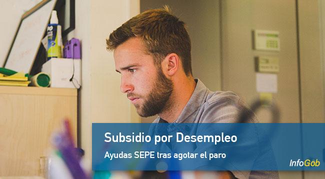 Subsidio por desempleo; tolas las ayuddas del SEPE tras agotar el paro
