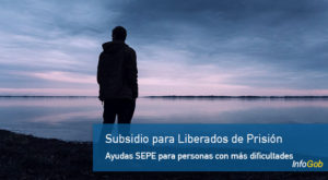 Subsidio para personas liberadas de prisión