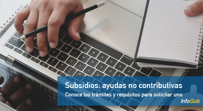 Subsidios: ayudas no contributivas