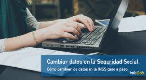 Cambiar lo datoss de la Seguridad Social