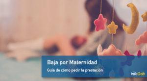 Prestación: Baja por maternidad