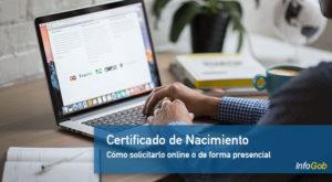 Cómo pedir el Certificado de Nacimiento