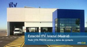 Cita Previa ITV de Islazul en Madrid