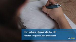 Pruebas libres de la FP