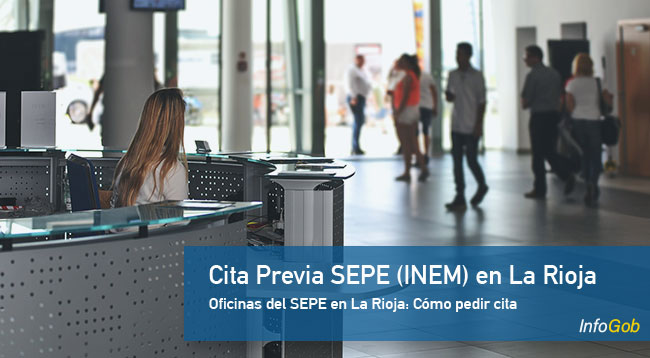 Cita Previa en oficinas del SEPE en La Rioja