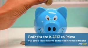 Pedir la cita previa con la oficina de la Agencia Tributaria de Palma de Mallorca