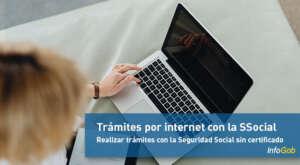 Realizar o consultar trámites con la Seguridad Social por internet y sin certificado digital