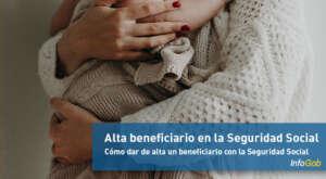 Alta de un nuevo beneficiario con la Seguridad Social
